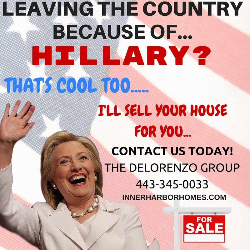 Hillary will be great for real estate sales!